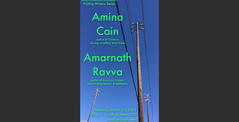 Visiting Writers Series Amina Cain and Amarnath Ravva
